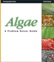 Algae, A Problem Solver Guide by Julian Sprung